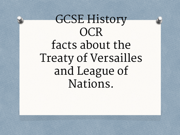 Preview of GCSE History, The Treaty of Versailles and the League of Nations