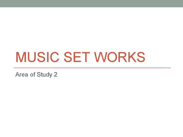 Preview of GCSE Music - AoS 2 Set works
