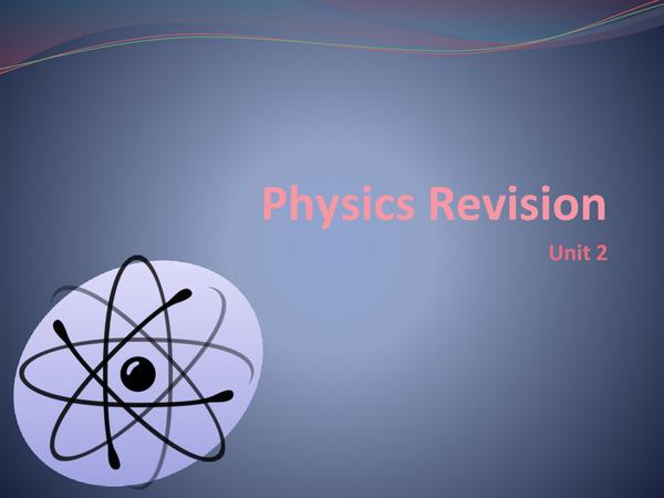 Preview of GCSE Physics: Unit 3 Revision (P3)