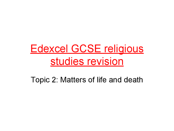 Preview of GCSE Religious Studies Edexcel Matters of Life and Death