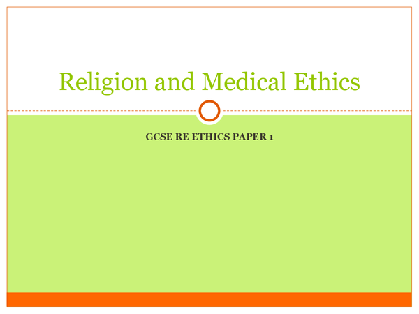 Preview of GCSE RS Religion and Medical Ethics- Christianity