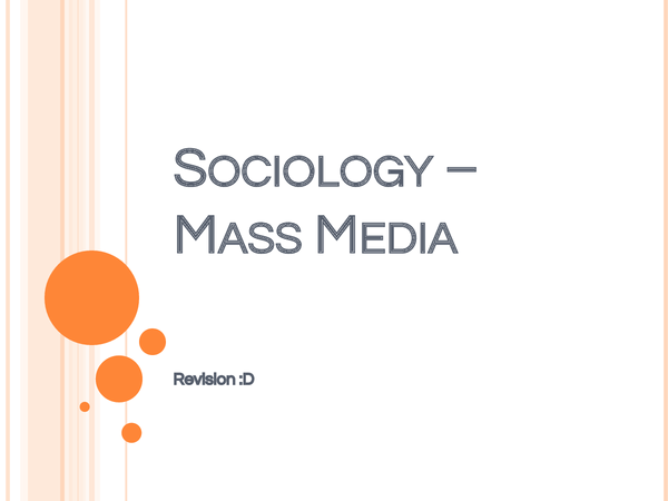 sociology mass media essay With reference to the major competing theoretical perspectives on the role of the mass media, comment on the degree to which the media ease or hinder the.