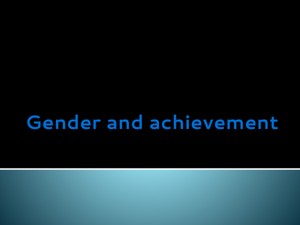 Preview of gender and achievment