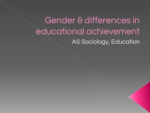 Preview of Gender & Differences in Education Achievement