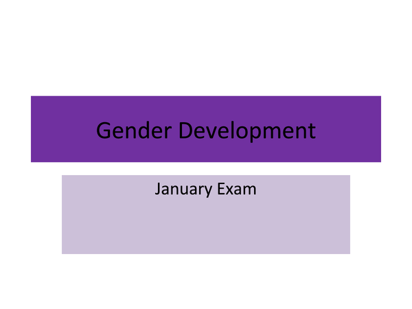 Preview of Gender Development (Powerpoint) - Psychology AS