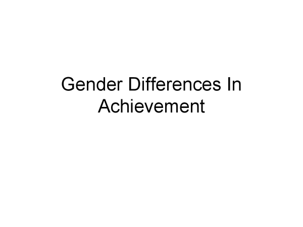 Preview of Gender Differences in Educational Achievement