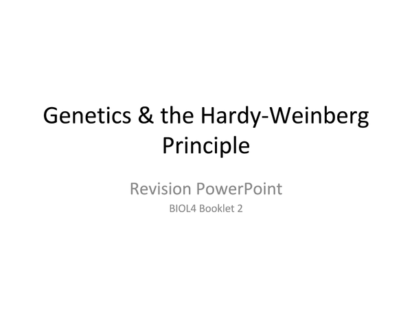 Preview of Genetics and the Hardy-Weinberg Principle