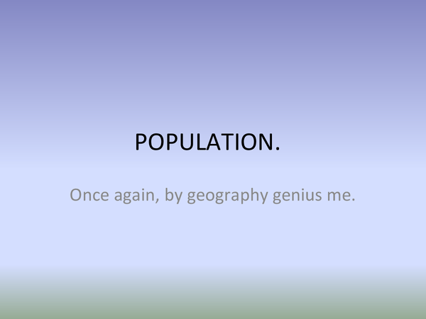 Preview of Geography Paper Two - population