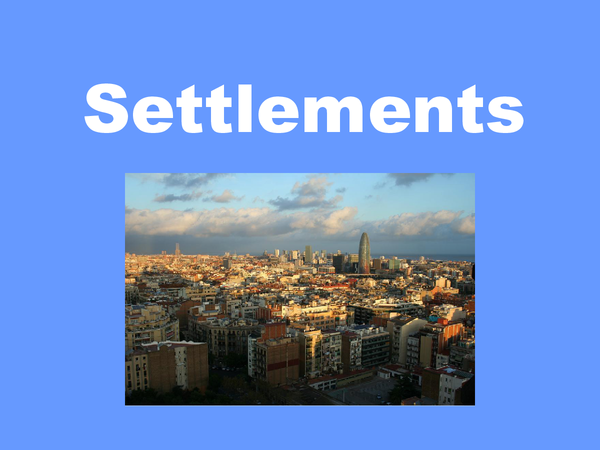Preview of Geography - Settlements