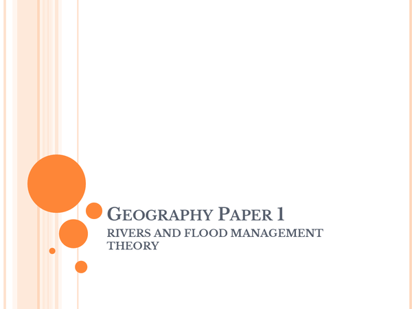 Preview of Geography Sildeshow on Rivers theory