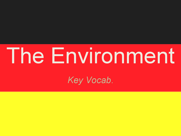 Preview of German Vocabulary: Environment