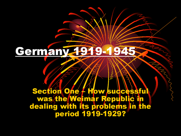 Preview of Germany 1919-1945 - Section One 1919-1929.