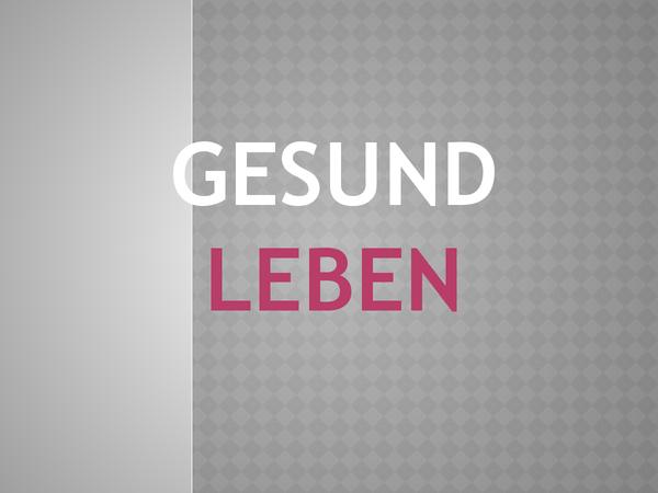 Preview of Gesund leben Powerpoint