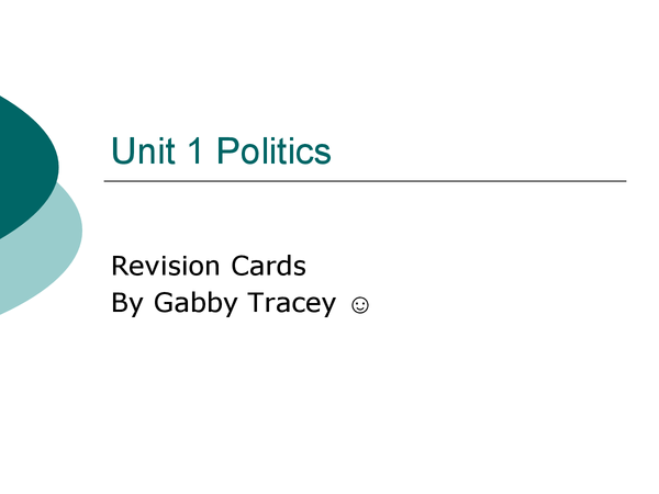 Preview of government and politics unit 1 summary