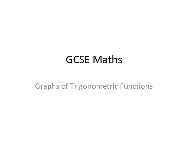 Preview of Graphs of Trigonometric Functions