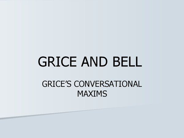 Preview of Grice and Bell