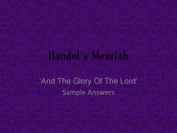 Preview of Handel's Messiah - And the Glory of The Lord. Everything you Need To Know