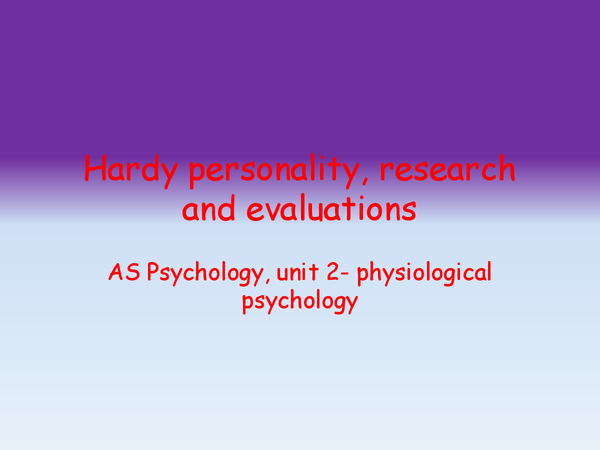 Preview of Hardy personality, research and evaluations