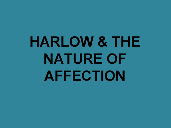 Preview of Harlow & The Nature of Affection