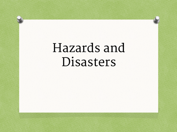 Preview of Hazards and Disasters