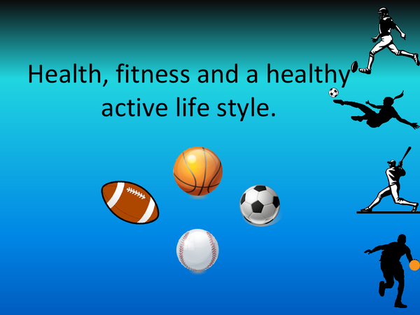 Preview of Health Fitness and a Healthy Active Life