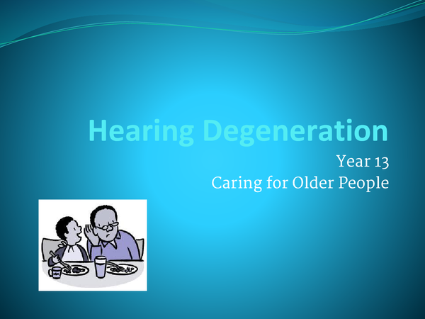 Preview of Hearing degeneration in the elderly