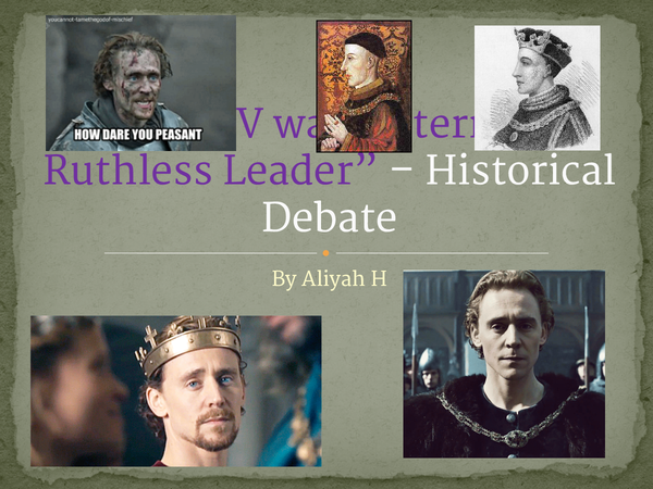 Preview of Henry V as a Stern and Ruthless leader?