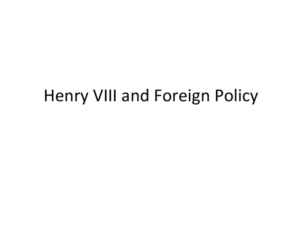 Preview of Henry VIII and Foreign Policy