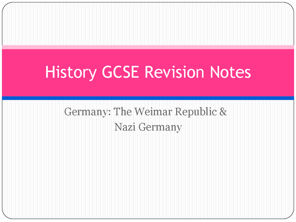"""Preview of History GCSE Revision ~ """"Weimar Germany"""" 1918 - 1933"""