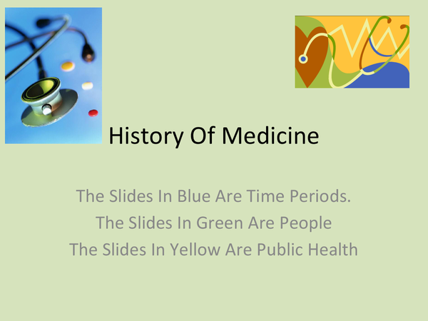 Preview of History Of Medicine