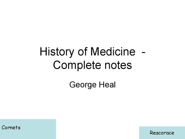 Preview of History of Medicine  - Complete notes power point