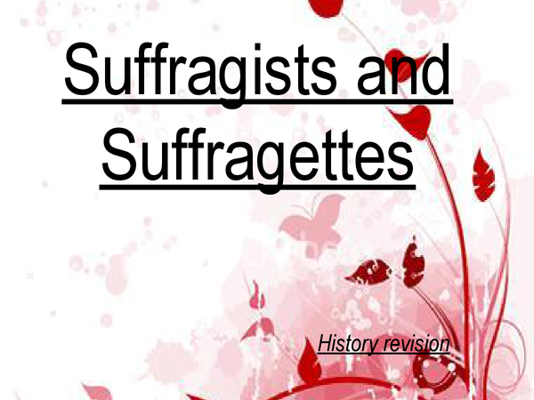 Preview of History - Suffragettes and Suffragists