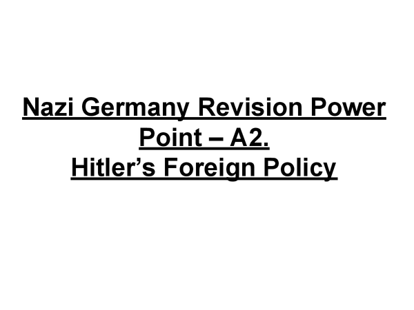 Preview of Hitler's foreign policy
