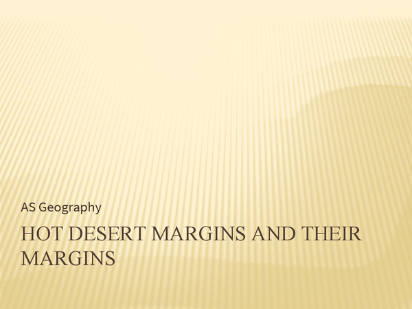 Preview of Hot Desert Environments and their Margins