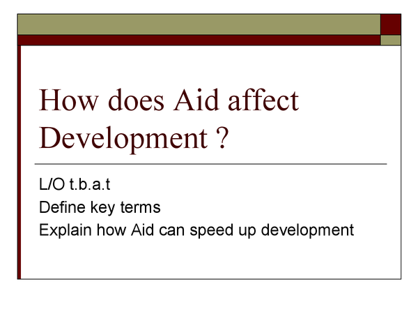 Preview of How does aid affect development?