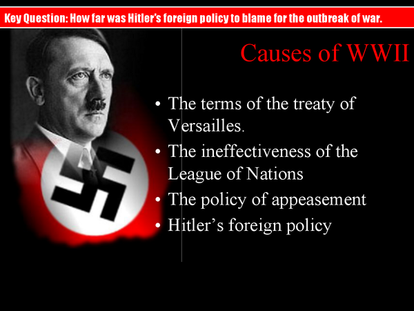 Preview of How far was Hitler's foreign policy to blame for the outbreak of war.