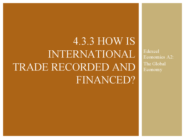 Preview of How is international trade recorded and financed? Edexcel A2 Economics