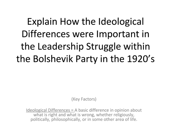 Preview of How the Ideological Differences were Important in the Leadership Struggle within the Bolshevik Party in the 1920's