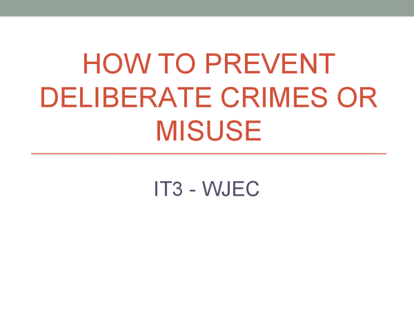 Preview of How to prevent deliberate crimes and misuse