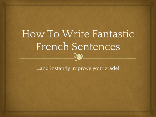Preview of How To Write Great French Sentences
