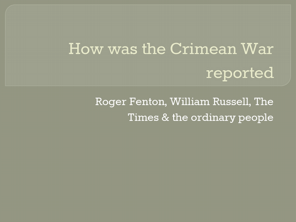 Preview of How was the Crimean War reported?