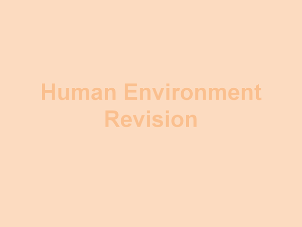 Preview of Human Environmant- Population and Tourism