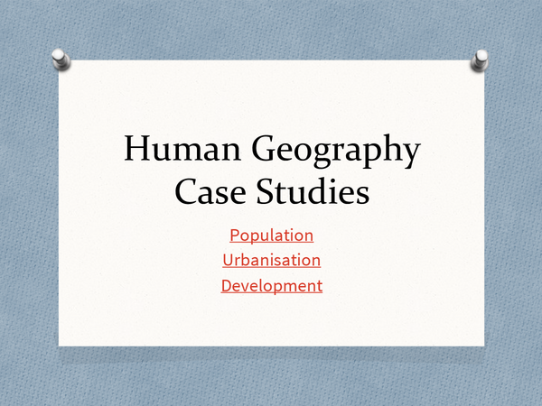Preview of Human Geography case studies
