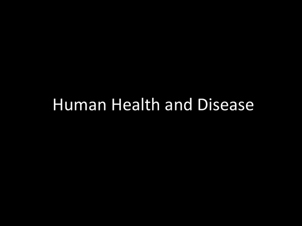 Preview of Human Health & Disease.