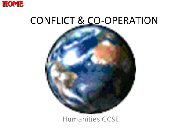 Preview of Humanities: Conflict & Co-operation Presentation