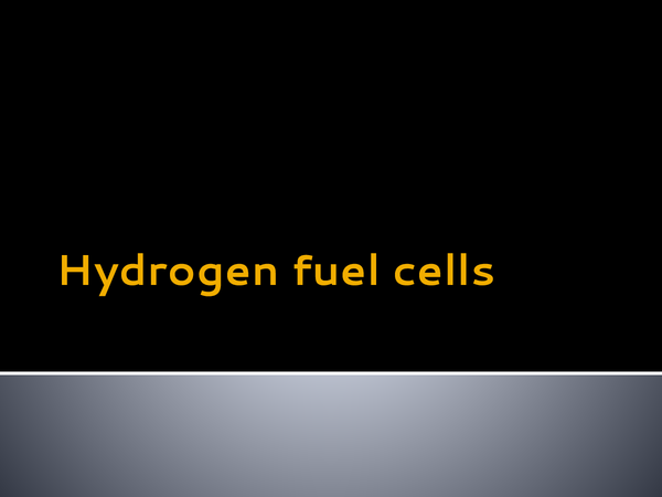Preview of Hydrogen Fuel Cells and their Applications