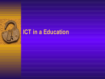 Preview of ICT in education