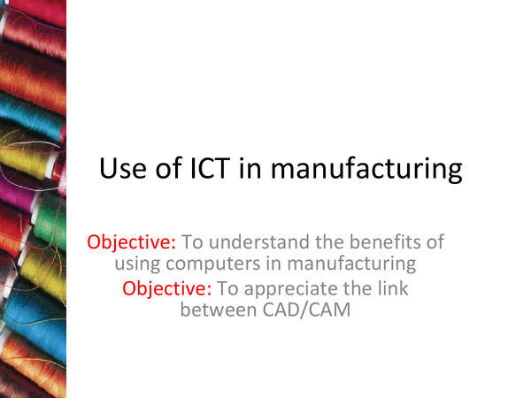 Preview of ICT in Textile Manufacturing