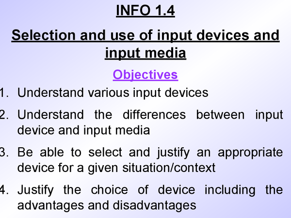 Preview of ICT - INFO 1 -DetailedRevision on Input Devices with Practice questions