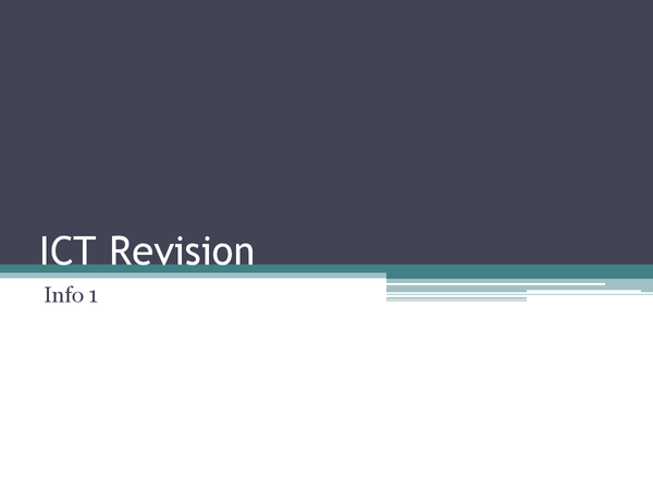 Preview of ICT INFO 1 Revision Powerpoint